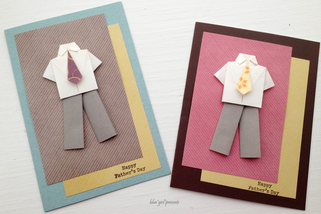blue girl presents: father's day cards with origami shirt and pants 2012